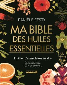 Daniele Festy La bible des huiles essentielles Angella Bloody Livre Idées Cadeaux 2019 #1